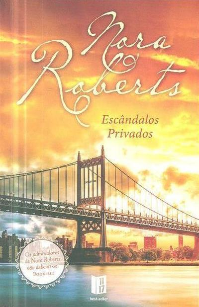 Escândalos privados (Nora Roberts)