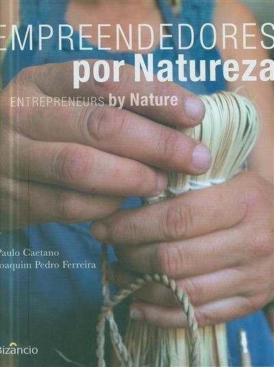 Empreendedores por natureza (Paulo Caetano, Joaquim Pedro Ferreira)