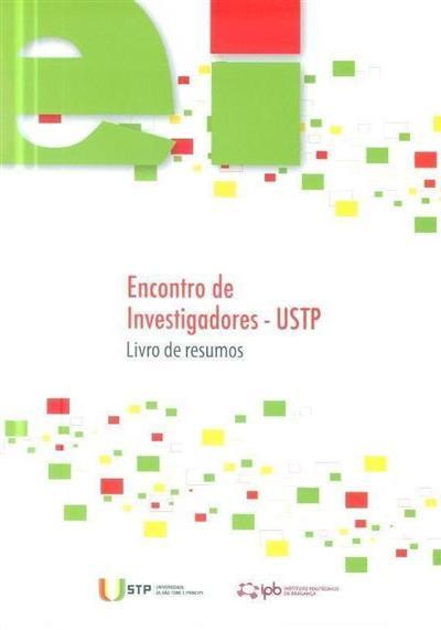 Encontro de Investigadores - USTP (I Encontro de Investigadores...)
