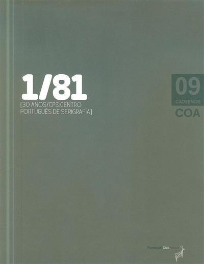 1-81 (coord. Alexandra Andrade Silvano, Jorge Sampaio)
