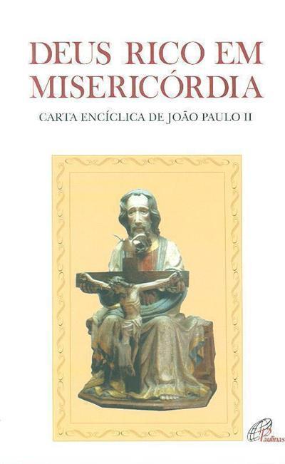 Deus, rico em misericórdia (do Sumo Pontífice João Paulo II)