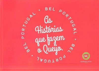 As histórias que fazem o queijo (Sandra Nobre)