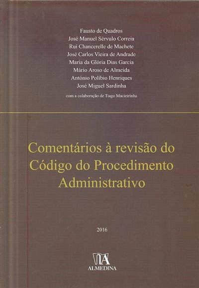Comentários à revisão do Código do Procedimento Administrativo (Fausto de Quadros... [et al.])