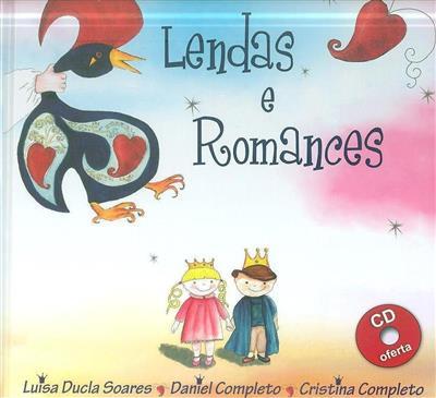 Lendas e romances (texto Luisa Ducla Soares)