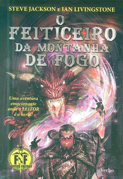 O feiticeiro da montanha de fogo (Steve Jackson, Ivan Livingstone)