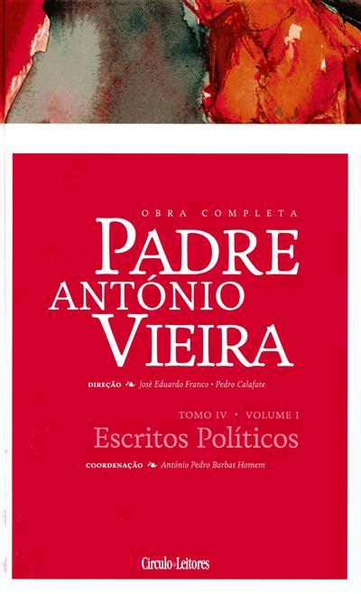 Escritos políticos (coord. e introd. António Pedro Barbas Homem)