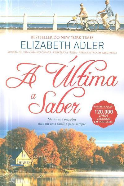 A última a saber (Elizabeth Adler)