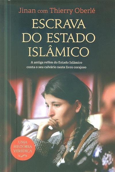 Escrava do Estado Islâmico (Jinan, Thierry Oberlé)