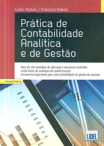 Prática de contabilidade analítica e de gestão (Carlos Nabais, Francisco Nabais)