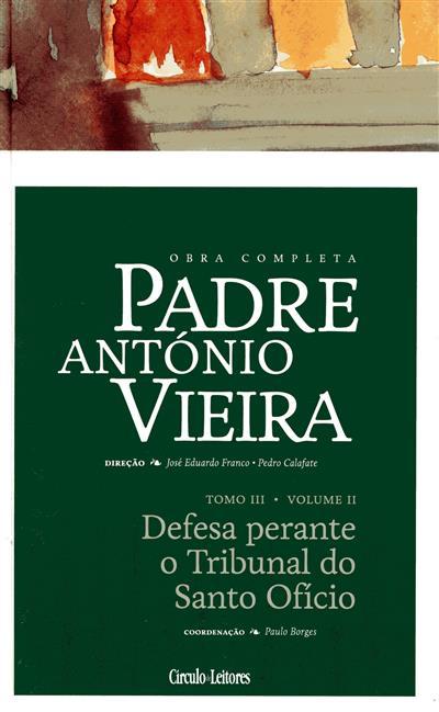 Defesa perante o tribunal do Santo Ofício (coord., introd., e anot. Paulo Borges)