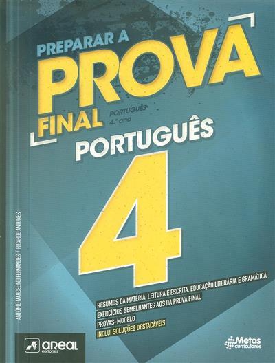 Preparar a... prova final português 4, 4º ano (António Marcelino Fernandes, Ricardo Antunes)