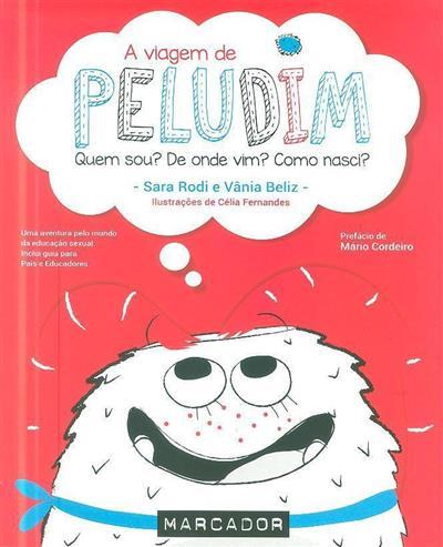 A viagem de Peludim (Sara Rodi, Vânia Beliz)