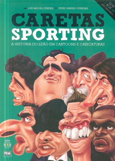 Caretas Sporting (texto Luís Miguel Pereira)