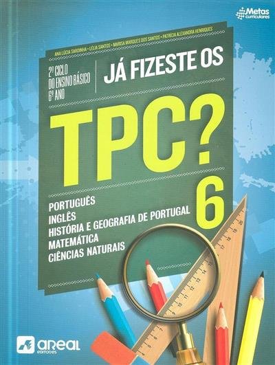 Já fizeste os TPC? 6 (Ana Lúcia Sardinha... [et al.])