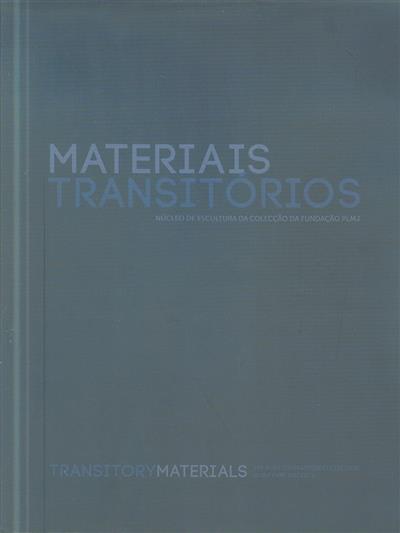 Materiais transitórios (João Silvério)