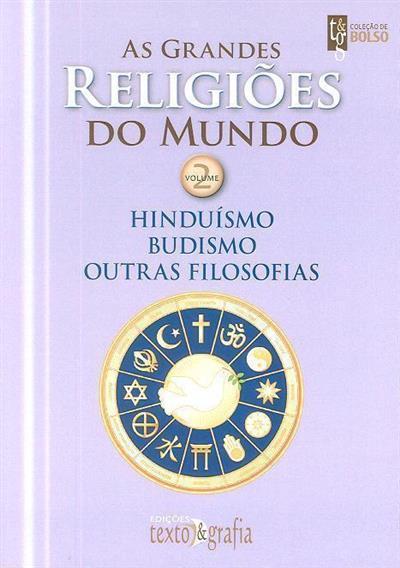 Hinduísmo, budismo, outras filosofias  (dir. Henri Tincq)