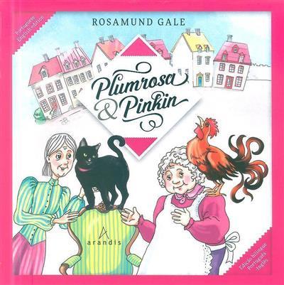 Plumrosa & Pinkin (Rosamund Gale)