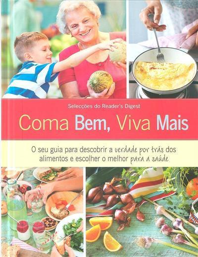 Coma bem, viva melhor (trad. Maria de Fátima Moura)