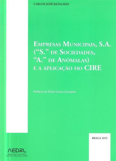 Empresas Municipais, S.A. (Carlos José Batalhão)