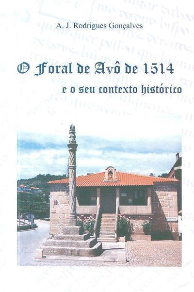 O foral de Avô de 1514 e o seu contexto histórico (A. J. Rodrigues Gonçalves)