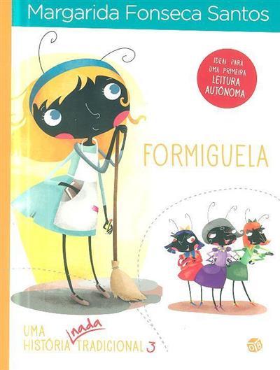 Formiguela (Margarida Fonseca Santos)