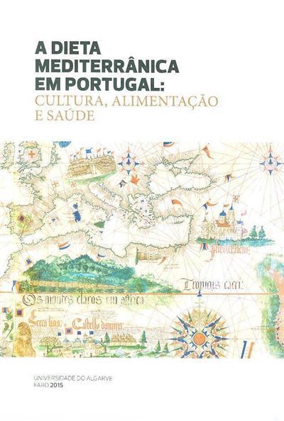 A dieta mediterrânica em Portugal (ed. Anabela Romano)