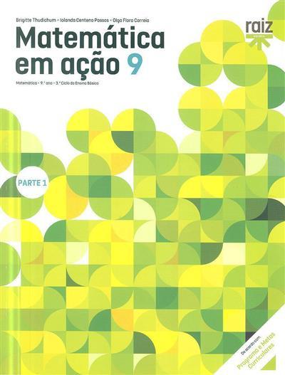 Matemática em ação 9 (Brigitte Thudichum, Iolanda Centeno Passos, Olga Flora Correia)