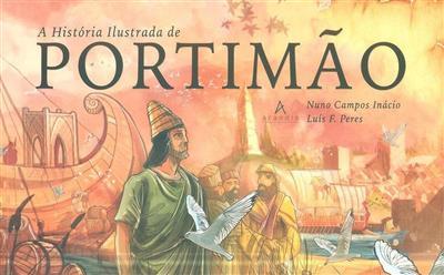 A história ilustrada de Portimão (texto Nuno Campos Inácio)