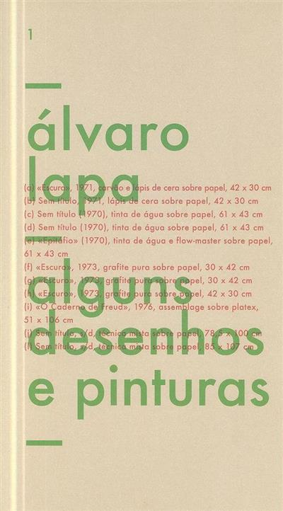 Alguns desenhos e pinturas (Álvaro Lapa)