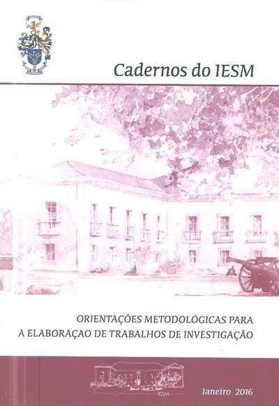 Orientações metodológicas para elaboração de trabalhos de investigação (coord. Lúcio Agostinho Barreiros dos Santos, Joaquim Manuel Martins do Vale Lima)