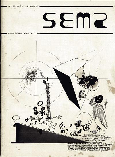 Sema (dir. e propr. João Miguel Barros, Maria José Freitas)