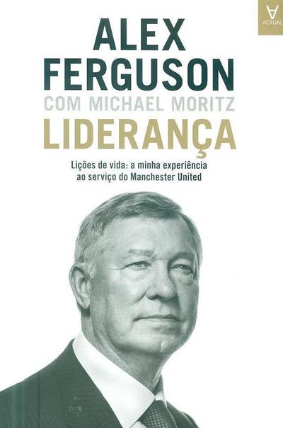 Liderança (Alex Ferguson, Michael Moritz)