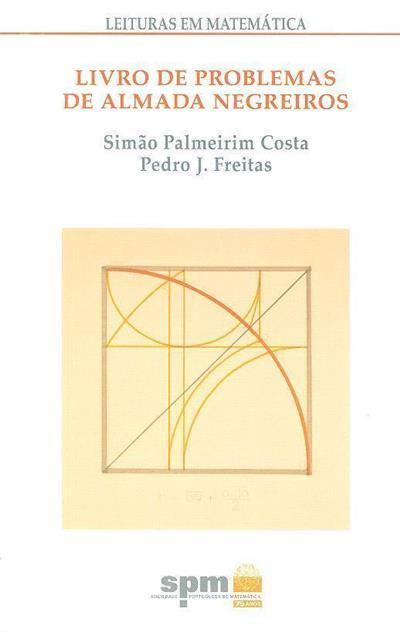 Livro de problemas de Almada Negreiros (Simão Palmeirim Costa, Pedro J. Freitas)