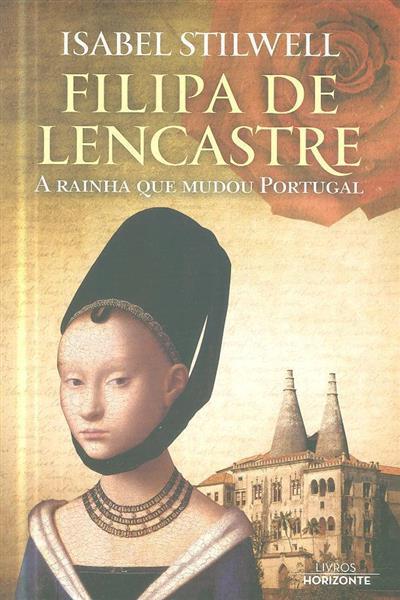 Filipa de Lencastre (Isabel Stilwell)
