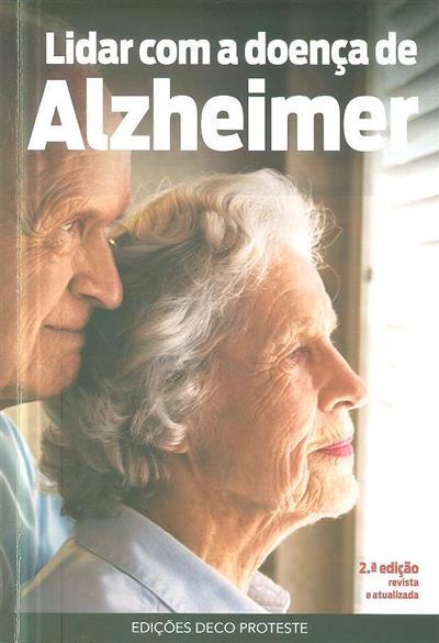 Lidar com a doença de Alzheimer (coord. Paula Sofia Silva)
