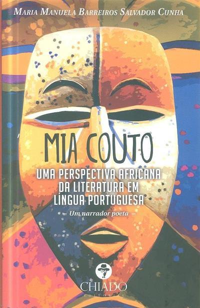 Mia Couto (Maria Manuela Barreiros Salvador Cunha)
