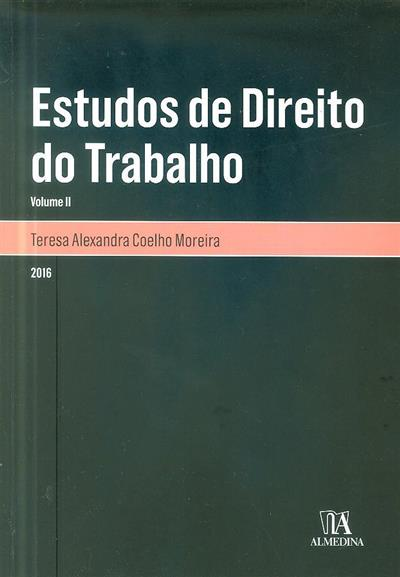 Estudos de direito do trabalho (Teresa Coelho Moreira)