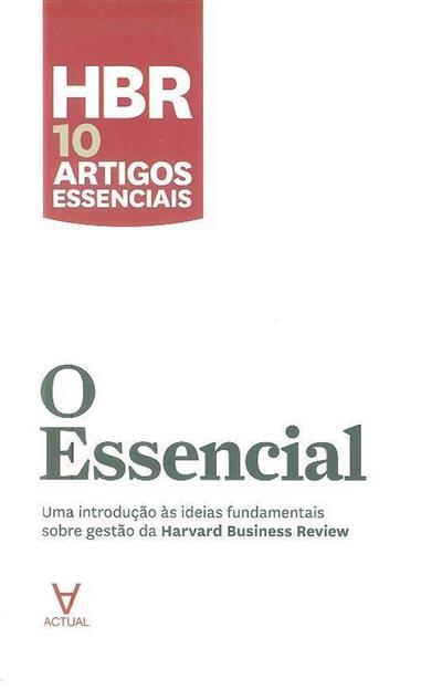 O essencial (Peter F. Drucker, Clayton M. Christensen)