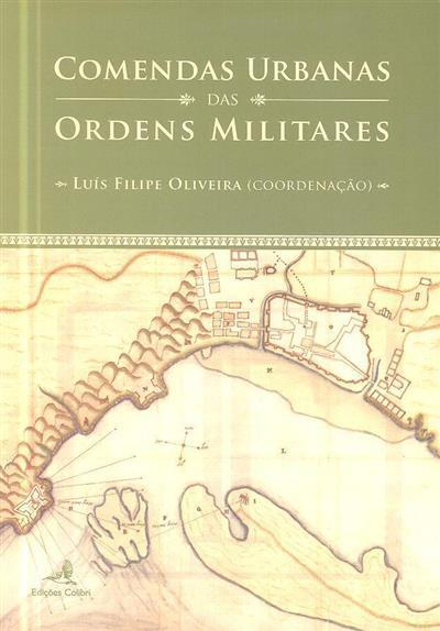 Comendas urbanas das ordens militares ? (13º Curso sobre Ordens Militares)