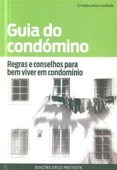 Guia do condómino (resp. técnico Joaquim Rodrigues da Silva)