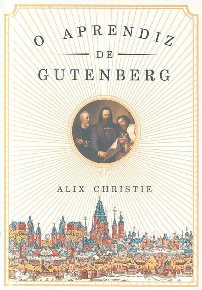 A Aprendiz de Gutenberg (Alix Christie)