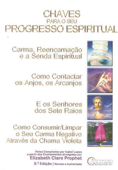 Chaves para o seu progresso espiritual (Elisabeth Clare Prophet)