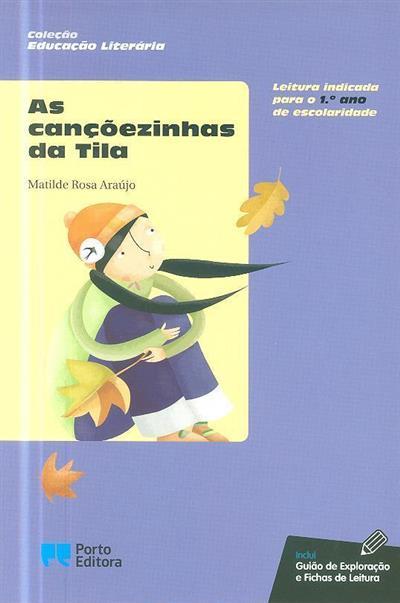 As cançõezinhas da Tila (Matilde Rosa Araújo)