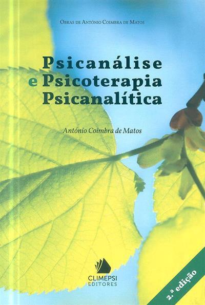 Psicanálise e psicoterapia psicanalítica (António Coimbra de Matos)