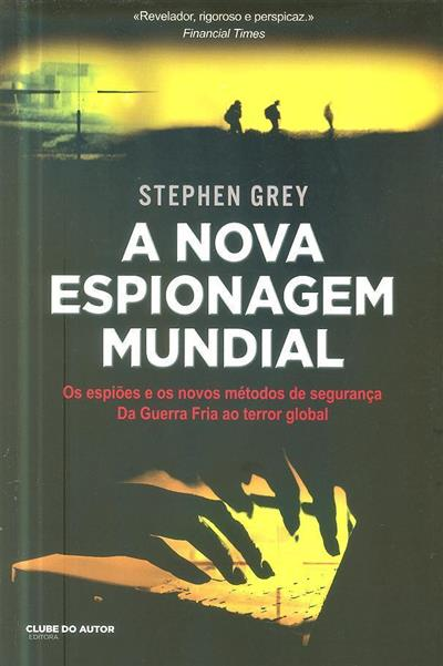 A nova espionagem mundial