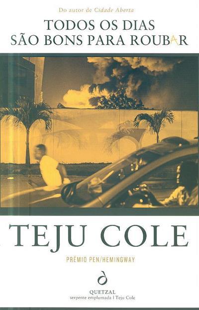 Todos os dias são bons para roubar (Teju Cole)
