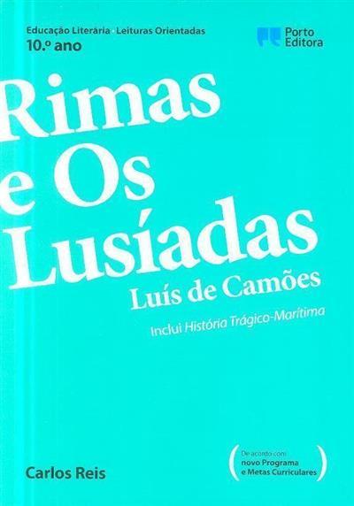Rimas e os Lusíadas, Luís de Camões (Carlos Reis)