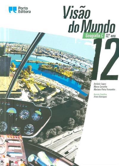 Visão do mundo 12 (António Lopes, Marco Carvalho, Mariana Pinto Fernandes)