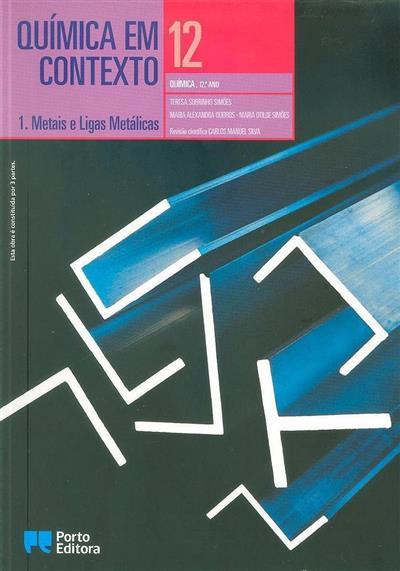 Química em contexto 12 (Teresa Sobrinho Simões, Maria Alexandra Queirós, Maria Otilde Simões)