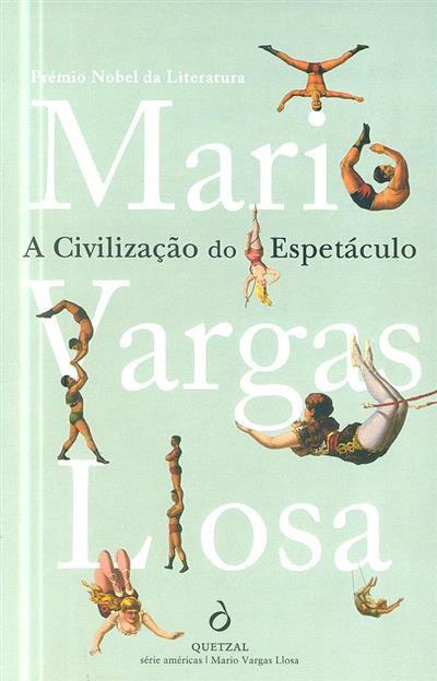 A civilização do espetáculo (Mario Vargas Llosa)